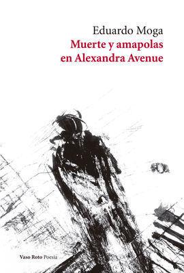 MUERTE Y AMAPOLAS EN ALEXANDRA AVENUE