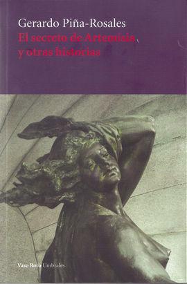 EL SECRETO DE ARTEMISIA Y OTRAS HISTORIAS