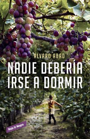 NADIE DEBERÍA IRSE A DORMIR