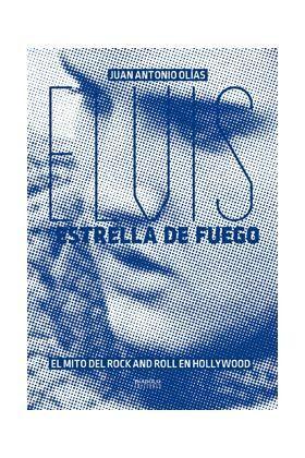 ELVIS ESTRELLA DE FUEGO EL MITO DEL ROCK AND ROLL EN HOLLYW