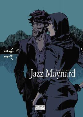 JAZZ MAYNARD 05: BLOOD, JAZZ AND TEARS