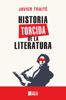 HISTORIA TORCIDA DE LA LITERATURA - MAXI
