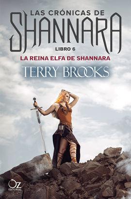 REINA ELFA DE SHANNARA, LA LIBRO 6