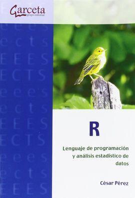 R - LENGUAJE PROGRAMACION Y ANALISIS ESTADISTICO DATOS
