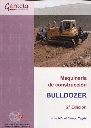 MAQUINARIA DE CONSTRUCCION BULLDOZER (2ª EDICION)