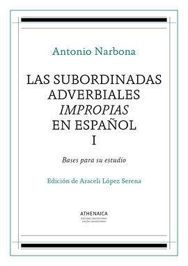 SUBORDINADAS ADVERBIALES IMPROPIAS EN ESPAÑOL, I,L