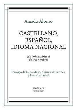 CASTELLANO, ESPAÑOL, IDIOMA NACIONAL