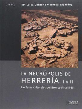 LA NECRÓPOLIS DE HERRERÍA I Y II