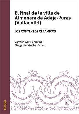 EL FINAL DE LA VILLA DE ALMENARA DE ADAJA-PURAS (VALLADOLID).