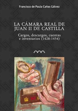LA CAMARA REAL DE JUAN II DE CASTILLA. CARGOS, DESCARGOS, CUENTAS