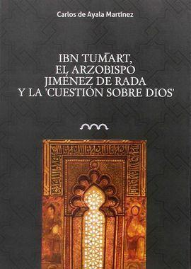 IBN TUMART. EL ARZOBISPO JIMENEZ DE RADA Y LA CUESTION SOBRE DIOS