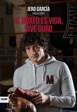 EL BOXEO ES VIDA, VIVE DURO