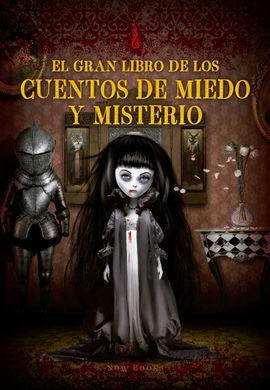 EL GRAN LIBRO DE LOS CUENTOS DE MIEDO Y MISTERIO
