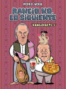 RANCIONFACTS 3 RANCIO NO LO SIGUIENTE