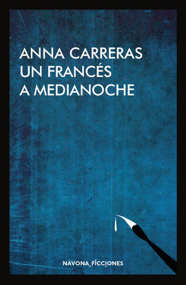 UN FRANCES A MEDIANOCHE
