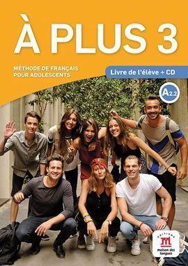 A PLUS 3 - LIVRE DE L'ELEVE + CD