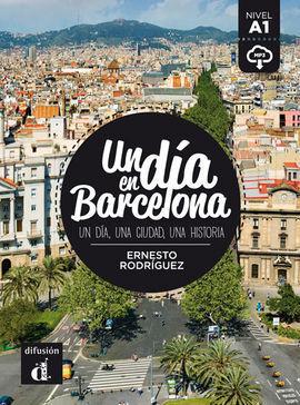 UN DIA EN BARCELONA A1 LIBRO Y MP3 DESCARGABLE