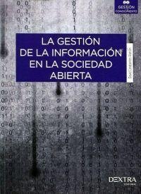 GESTIÓN DE LA INFORMACIÓN EN LA SOCIEDAD ABIERTA