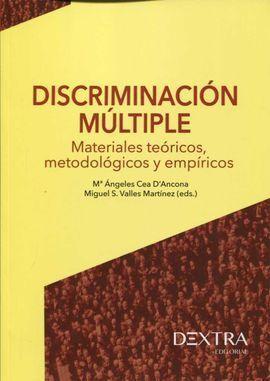 DISCRIMINACIÓN MÚLTIPLE: MATERIALES TEÓRICOS, METODOLÓGICOS Y EMPÍRICOS