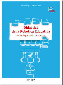 DIDÁCTICA DE LA ROBÓTICA EDUCATIVA