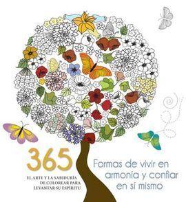 365 FORMAS DE VIVIR EN ARMONIA Y CONFIAR EN SI MISMO