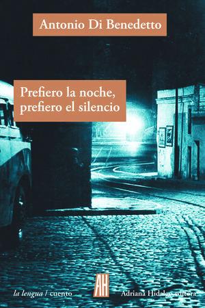 PREFIERO LA NOCHE,PREFIERO EL SILENCIO