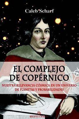 EL COMPLEJO DE COPÉRNICO