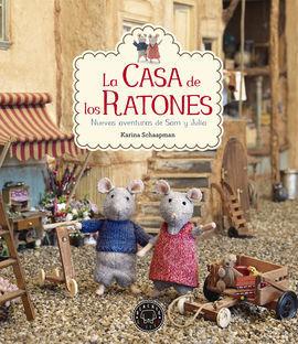 LA CASA DE LOS RATONES, VOLUMEN 2: NUEVAS AVENTURAS DE SAM Y JULIA