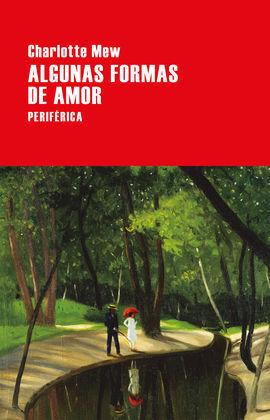 ALGUNAS FORMAS DE AMOR