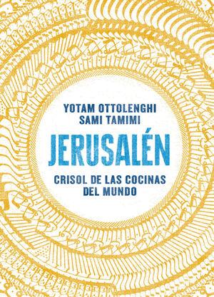 JERUSALEN CRISOL DE LAS COCINAS DEL MUND