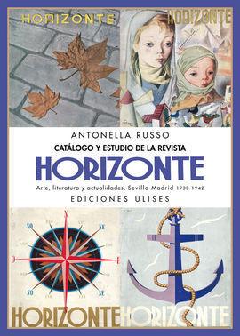 CATÁLOGO Y ESTUDIO DE LA REVISTA HORIZONTE