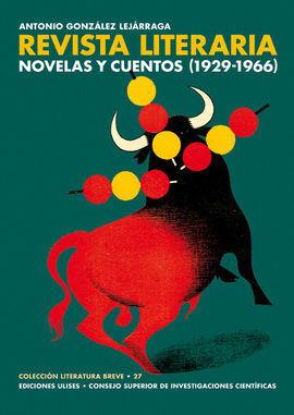 REVISTA LITERARIA NOVELAS Y CUENTOS (1929-1966)