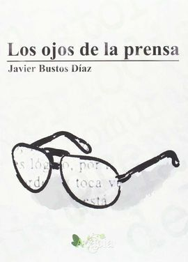 LOS OJOS DE LA PRENSA
