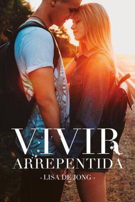 VIVIR ARREPENTIDA