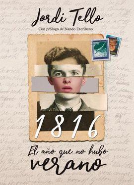 1816, EL AÑO QUE NO HUBO VERANO