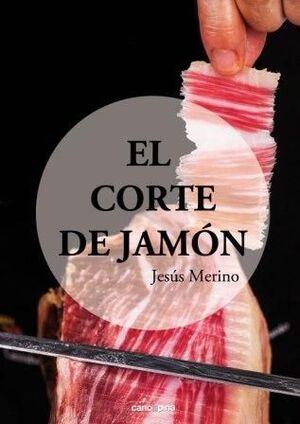 EL CORTE DE JAMÓN