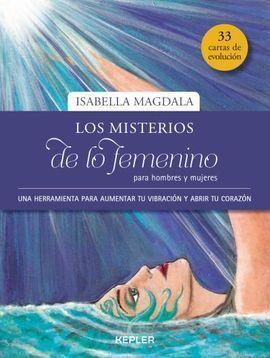 LOS MISTERIOS DE LO FEMENINO PARA HOMBRES Y MUJERES