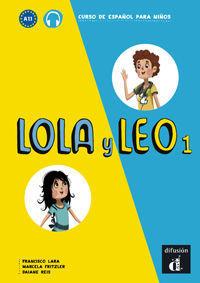LOLA Y LEO 1 LIBRO DEL ALUMNO. NIVEL A1.1