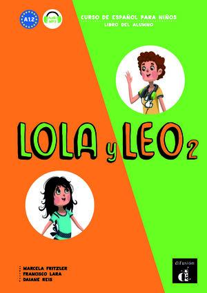 LOLA Y LEO 2. LIBRO DEL ALUMNO A1,2