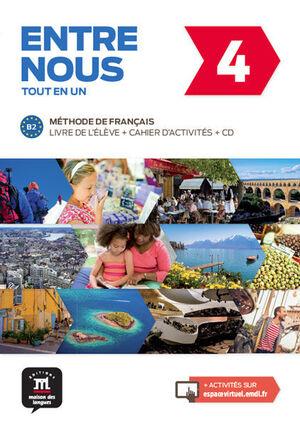 ENTRE NOUS 4. LIVRE DE L'ÉLÈVE + CAHIER D'ACTIVITÉS + CD