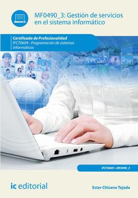 GESTIÓN DE SERVICIOS EN EL SISTEMA INFORMÁTICO. IFCT0609 - PROGRAMACIÓN DE SISTE