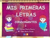 MIS PRIMERAS LETRAS 1 CONSONANTES GEU