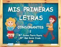 MIS PRIMERAS LETRAS 2 CONSONANTES GEU
