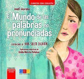 MUNDO DE LAS PALABRAS NO PRONUNCIADAS,EL