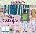 PROLEXYCO. CUENTO EN EL COLEGIO