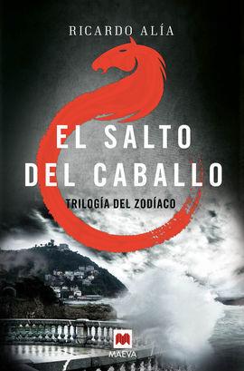 EL SALTO DEL CABALLO TRILOGIA DEL ZODIAC