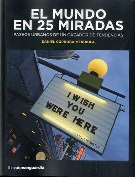 EL MUNDO EN 25 MIRADAS