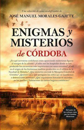 ENIGMAS Y MISTERIOS DE CORDOBA