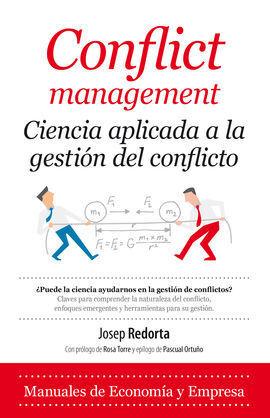 CONFLICT MANAGEMENT: CIENCIA APLICADA A LA GESTIÓN DE CONFLICTOS