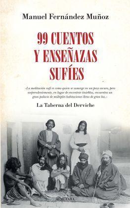 99 CUENTOS Y ENSEÑANZAS SUFIES